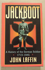 Jackboot: History of the German Soldier 1713-1945 by John Laffin - World War 2