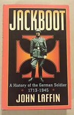Jackboot: History of the German Soldier 1713-1945 by John Laffin - World War 2