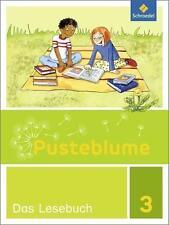 Pusteblume - Das Lesebuch - 3. Schuljahr - neueste Auflage 2016 - Schroedel