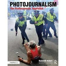 Photojournalism: TheProfessionals' Approach - Paperback NEW Kobre, Kenneth 01/1