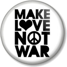"""Make Love Not War 25mm 1"""" Pin Button Badge Ban the Bomb Sign Hippie Peace Symbol"""