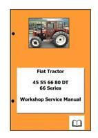 Fiat 66 series incl DT 45 55 60 65 70 80 Workshop Manual Digital