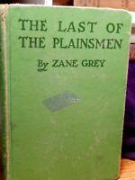 The Last of The Plainsmen by Zane Grey 1936 Vintage Western