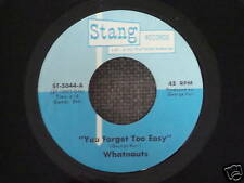 WHATNAUTS Soul 45 You Forget Too Easy We'll Always Be Together on STANG HEAR IT