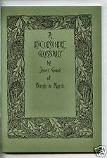 A LINCOLNSHIRE GLOSSARY BY JABEZ GOOD OF BURGH LE MARSH