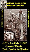 **China Tsingtau S.M.S. Niobe Kaiserliche Marine Kohlen von Titania orig um 1907