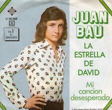 SINGLE 1974 JUAN BAU -LA ESTRELLA DE DAVID ,7inch