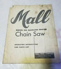 Mall Model 12A Gasoline Engine Chain Saw Operator Manual Parts List diagrams