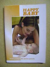 Guide pratique des jeunes mamans Ma première année Happy Baby  /J3