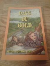 Days of Gold by Ardyce Czuchna-Curl ISBN 0-88196-012-8 Klondike Gold Rush
