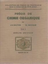 PECIS DE CHIMIE ORGANIQUE T1, GEN., SERIE ACYCLIQUE, GAUTIER et MIOCQUE, MASSON