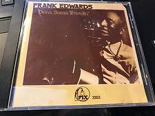 "Frank Edwards ""Done Some Travelin' "" cd Trix"