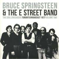 Bruce Springsteen & The E Street Band : The Soul Crusaders: Toronto Broadcast