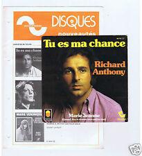 45 RPM SP RICHARD ANTHONY TU ES MA CHANCE (1974)+NOUVEAUTES SONOPRESSE