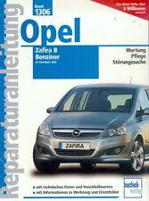 1306 - Reparaturanleitung Opel Zafira B Benziner 2005