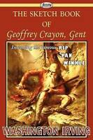 The Sketch Book of Geoffrey Crayon, Gent by Irving, Washington