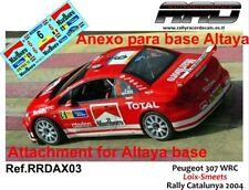 DECAL/CALCA 1/43; ANEXO Peugeot 307 WRC; Loix-Smeets; Rally Catalunya 2004