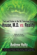 House M.D. vs. Reality: Fact and Fiction in the Hit Television Series - New - Ho