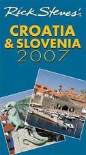 NEW - Rick Steves' Croatia and Slovenia 2007