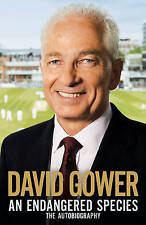 An Endangered Species, David Gower | Hardcover Book | Acceptable | 9781471102370