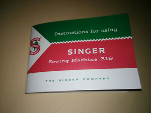 Singer 319 Sewing Machine Manual (319 Class) Reproduction