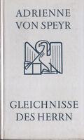 Adrienne von Speyr, Gleichnisse des Herrn, Johannes Verlag Einsiedeln 1966