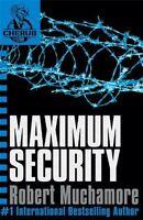 Maximum Security: Bk. 3 (CHERUB), Robert Muchamore | Paperback Book | 9780340884