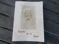 REGARDS SUR LE PASSE Dico Patois meusien lorrain Patrick REZZONICO dictons 1900