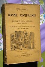MANUEL ILLUSTRE DE LA BONNE COMPAGNIE par M.   BOITARD   éd. PASSARD