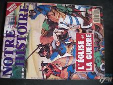 ** Notre Histoire n°88 croisade / Soldats du pape / 14-18 dieu dans chaque camp