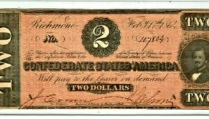 "$2 ""CONFEDERATE"" (SUPER CRISPY) 1800'S $2 ""CONFEDERATE"" (SUPER CRISPY) NICE!!!"