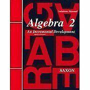 Saxon Algebra 2: An Incremental Development Solutions Manual by John Saxon