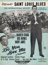 SAINT LOUIS BLUES Music Sheet-1942-DO YOU LOVE ME-HARRY JAMES/MAUREEN O'HARA-MO