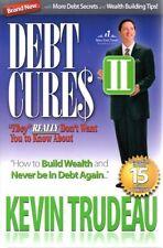 Book - Economics - Debt Cures II - Kevin Trudeau - Build Wealth - Hardcover