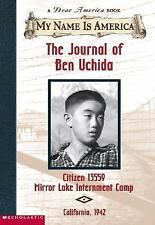 Journal of Ben Uchida - Dear America - boy at Japanese internment camp 1942
