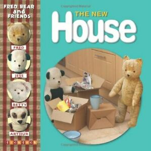 The New House (Fred Bear and Friends) by Melanie Joyce 1846965071 The Cheap Fast