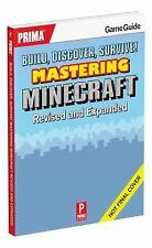 Build, Discover, Survive! Mastering Minecraft, Revised and Expanded by...