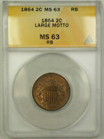 1864 Large Motto Two Cent Piece 2c ANACS MS-63 RB