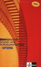 Thematischer Grund- und Aufbauwortschatz Englisch: 11 00... | Buch | Zustand gut
