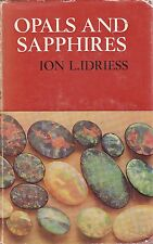 OPALS AND SAPPHIRES - Ion L. Idriess - How to Work, Mine, Class, Cut,Polish,Sell
