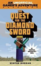 The Quest for the Diamond Sword: An Unofficial Gamer's Adventure, Book One Morg