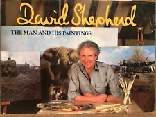 DAVID SHEPHERD 1987  THE MAN AND HIS PAINTINGS   61 FULL PAGE COLOR PICS  NICE
