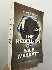The Rebellion of Yale Marratt Robert H Rimmer 1998 toExcel Paperback