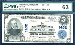 1902 $5 Plain Back FR 598 CHARTER 1432- PMG-63 -The NB Baltimore, Maryland