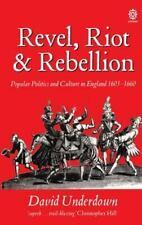 REVEL, RIOT AND REBELLION