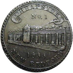 1833 New Bedford Massachusetts Hard Times Token Cheapside R6 HT-175 Low 72