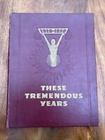 These Tremendous Years 1919-1938 - Hardback