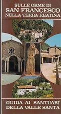 1980: SULLE ORME DI SAN FRANCESCO NELLA TERRA REATINA, GUIDA AI SANTUARI, RIETI