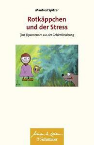 Rotkäppchen und der Stress von Manfred Spitzer (Taschenbuch) UNGELESEN