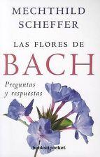 NEW Las flores de Bach. Preguntas y respuestas (Spanish Edition)